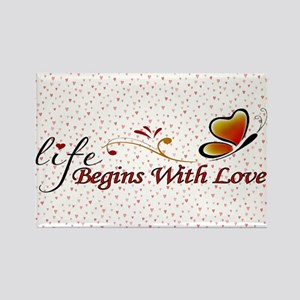 Life Begins with Love Rectangle Magnet
