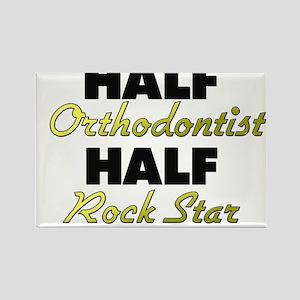 Half Orthodontist Half Rock Star Magnets