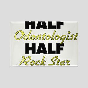 Half Odontologist Half Rock Star Magnets
