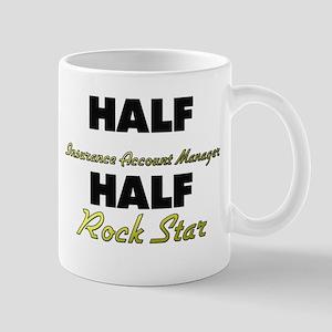 Half Insurance Account Manager Half Rock Star Mugs