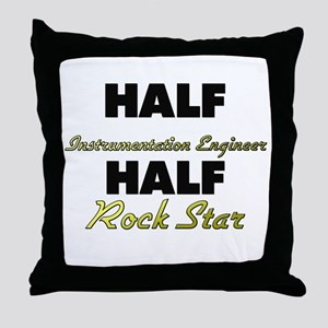 Half Instrumentation Engineer Half Rock Star Throw