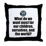 Want Most Throw Pillow