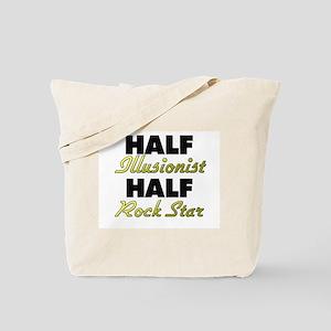 Half Illusionist Half Rock Star Tote Bag