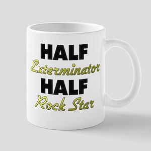 Half Exterminator Half Rock Star Mugs