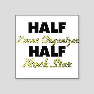 Half Event Organizer Half Rock Star Sticker