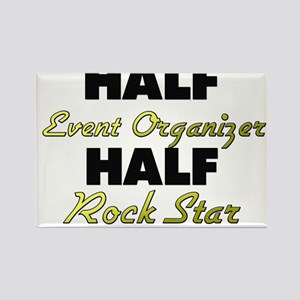 Half Event Organizer Half Rock Star Magnets