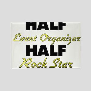 Half Event Organizer Half Rock Star Magnets