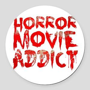 Horror movie addict Round Car Magnet
