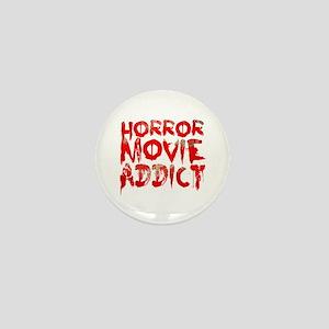Horror movie addict Mini Button