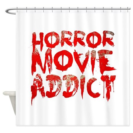 Horror Movie Addict Shower Curtain