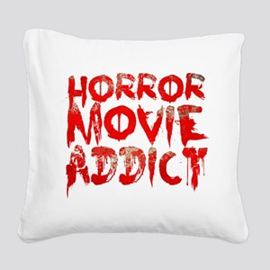 Horror movie addict Square Canvas Pillow