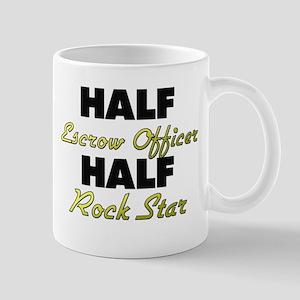 Half Escrow Officer Half Rock Star Mugs