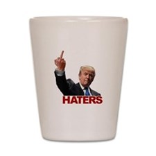 Trump Flips Off The Haters Shot Glass