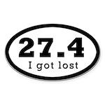 """27.4 """"I Got Lost."""" - Oval Sticker"""