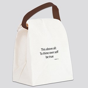 To Thine Own Self Be True Canvas Lunch Bag