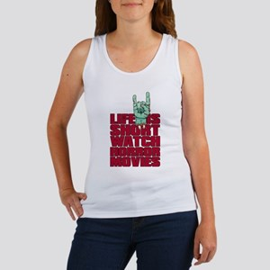 Life is short Women's Tank Top