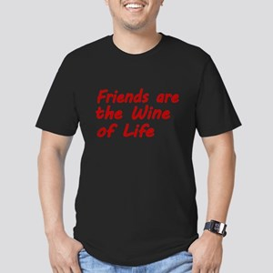 Friends are the Wine of Life T-Shirt