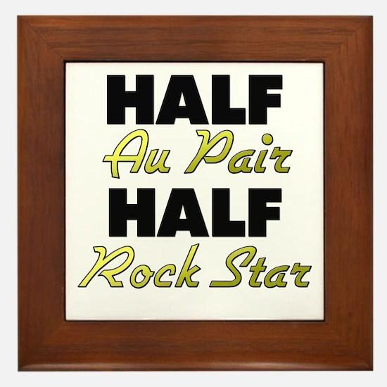 Half Au Pair Half Rock Star Framed Tile