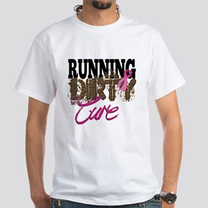 Running Dirty For The Cure T-Shirt