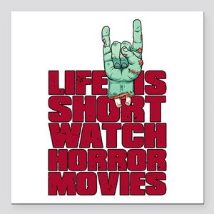 "Life is short Square Car Magnet 3"" x 3"""