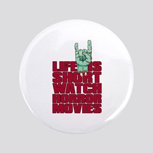 """Life is short 3.5"""" Button"""