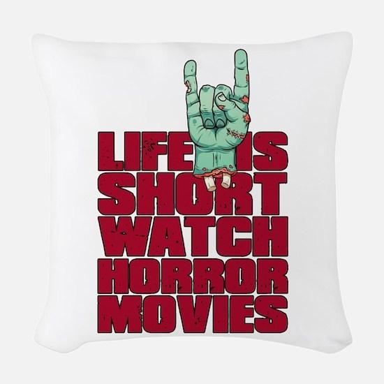 Life is short Woven Throw Pillow
