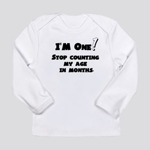 1st Birthday - I'm One! Long Sleeve Infant T-Shirt