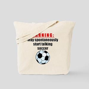 Spontaneous Soccer Talk Tote Bag