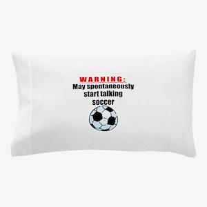 Spontaneous Soccer Talk Pillow Case