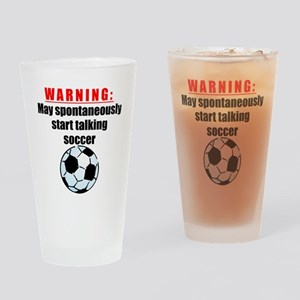 Spontaneous Soccer Talk Drinking Glass