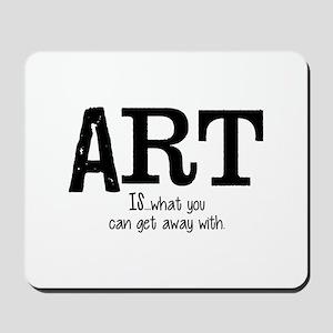 ART is... Mousepad