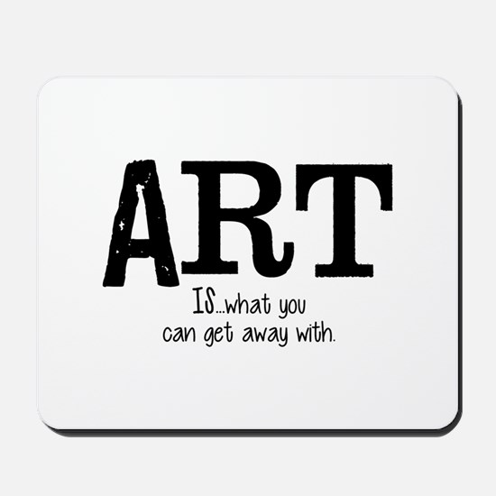 ART is... Mousepad