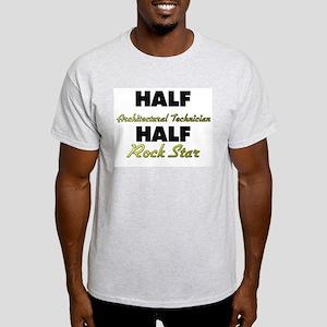 Half Architectural Technician Half Rock Star T-Shi