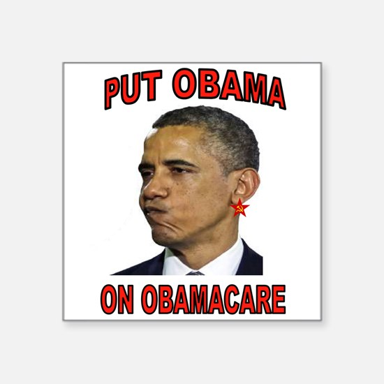 OBAMA ON OBAMACARE Sticker