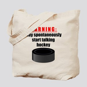 Spontaneous Hockey Talk Tote Bag