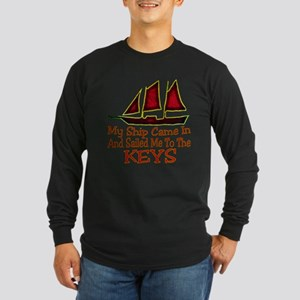 Ship Came In Long Sleeve T-Shirt