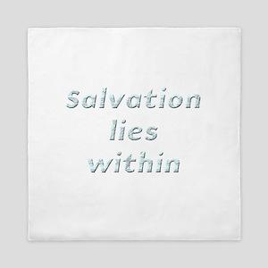 Salvation lies within Queen Duvet
