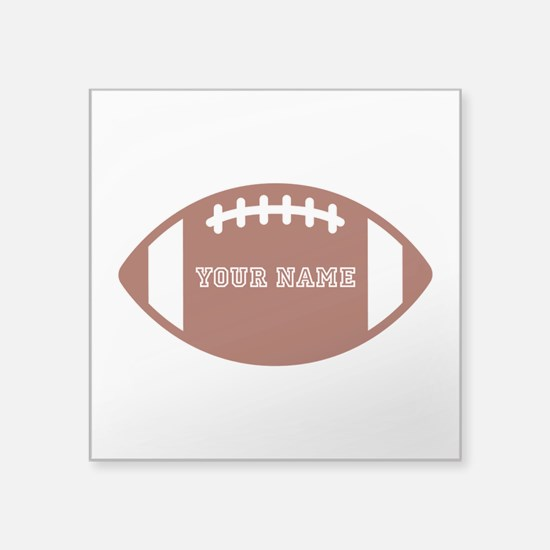 "Custom name Football Square Sticker 3"" x 3"""