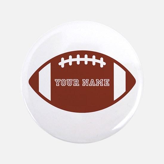 "Custom name Football 3.5"" Button"