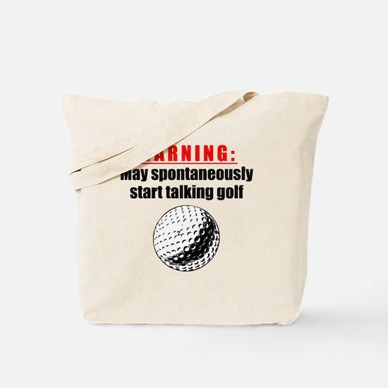 Spontaneous Golf Talk Tote Bag
