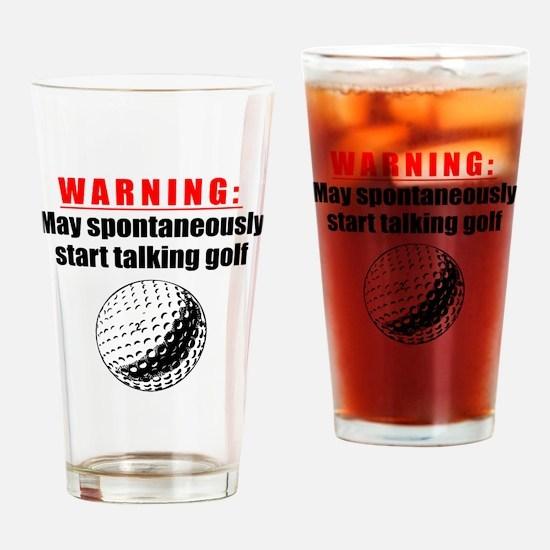 Spontaneous Golf Talk Drinking Glass