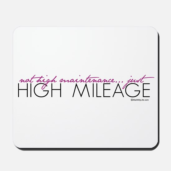 Just High Mileage Mousepad