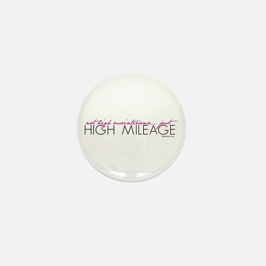 Just High Mileage Mini Button