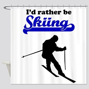 Id Rather Be Skiing Shower Curtain