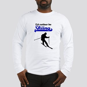 Id Rather Be Skiing Long Sleeve T-Shirt