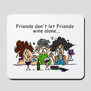 Friends and Wine Mousepad