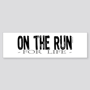On the Run Bumper Sticker