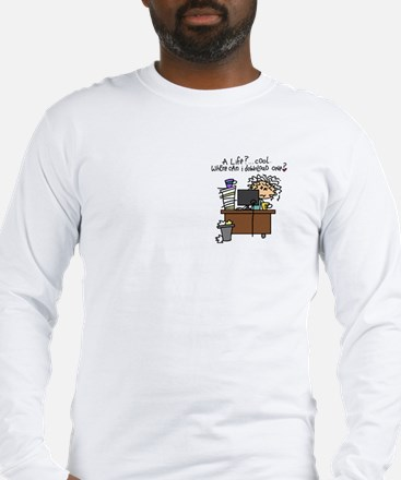 Download Life Humor Long Sleeve T-Shirt