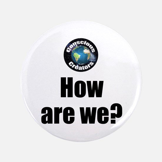 How Are We Button