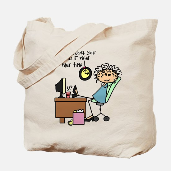 Right the First Time Tote Bag